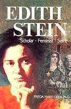 Edith Stein : scholar, feminist, saint
