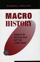 Macrohistory : essays in sociology of the long run