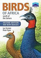 Birds of Africa : South of the Sahara