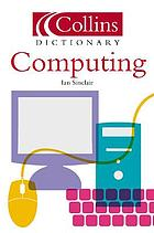 The HarperCollins dictionary of computer terms