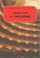 Il trovatore = (The troubadour) : an opera in four acts