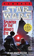 Splinter of the mind's eye : from the adventures of Luke Skywalker