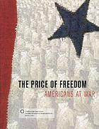The price of freedom : Americans at war