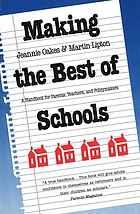 Making the best of schools : a handbook for parents, teachers, and policymakers