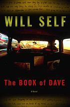 The Book of Dave : a revelation of the recent past and the distant future
