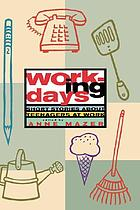 Working days : stories about teenagers and work