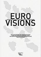 Euro visions : Cyprus, Estonia, Hungary, Latvia, Lithuania, Malta, Poland, Czech Republic, Slovakia, Slovenia by ten photographers