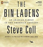 The Bin Ladens an Arabian family in the American century