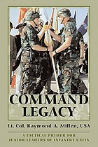 Command legacy a tactical primer for junior leaders
