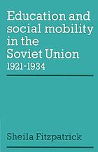 Education and social mobility in the Soviet Union, 1921-1934