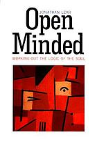 Open minded : working out the logic of the soul