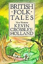 British folk tales : new versions