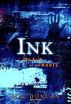 Ink : the book of all hours