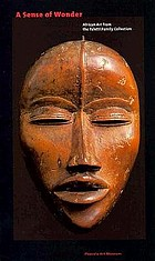 A sense of wonder : African art from the Faletti family collection