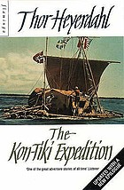 The Kon-Tiki expedition; by raft across the South Seas
