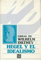 Die Jugendgeschichte Hegels und andere Abhandlungen zur Geschichte des deutschen Idealismus