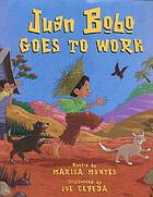 Juan Bobo goes to work : a Puerto Rican folktale