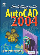 Modelling with AutoCAD 2004