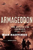 Armageddon : the battle for Germany, 1944-45