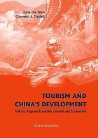 Tourism and China's development : policies, regional economic growth and ecotourism