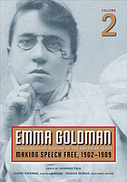 Emma Goldman : a documentary history of the American years