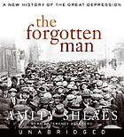 The forgotten man a new history of the Great Depression