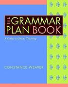 The grammar plan book : a guide to smart teaching