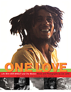 One love : life with Bob Marley & the Wailers
