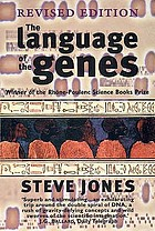 The language of the genes : biology, history and the evolutionary future