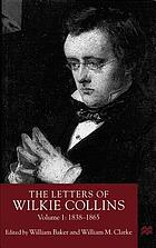 The letters of Wilkie Collins