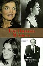The Onassis women : an eyewitness account