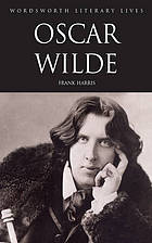 Oscar Wilde : his life and confessions