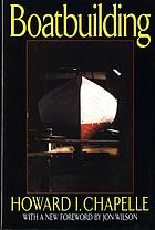 Boatbuilding; a complete handbook of wooden boat construction