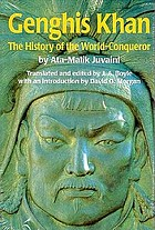 Genghis Khan : the history of the world conqueror