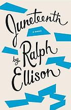Juneteenth : a novel