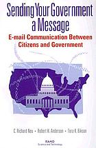 Sending your government a message : e-mail communication between citizens and government