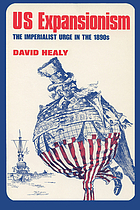 US expansionism; the imperialist urge in the 1890s