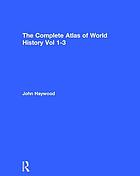 The complete atlas of world history