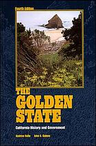 The Golden State : California history and government
