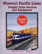 Missouri Pacific freight trains and equipment