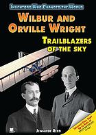 Wilbur and Orville Wright : trailblazers of the sky