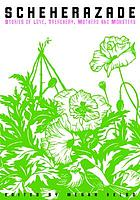 Scheherazade : comics about love, treachery, mothers & monsters