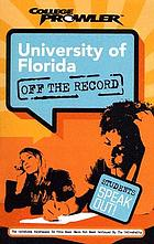 University of Florida : Gainesville, Florida