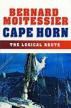 Cape horn : the logical route