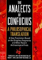 The analects of Confucius : a philosophical translation