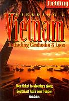 fieldings southeast asia the adventurous and up to the minute guide to the worlds most exotic regions