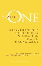 Status one : breakthroughs in high risk population health management