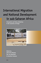 International migration and national development in sub-Saharan Africa : viewpoints and policy initiatives in the countries of origin