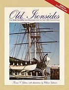 Old Ironsides : the rise, decline, and resurrection of the USS Constitution