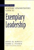 The Jossey-Bass academic administrator's guide to exemplary leadership